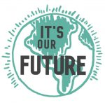 """It's Our Future logo, a stylized green globe with the words """"It's Our Future"""" overlaid in black"""